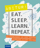 Eat. Sleep. Learn. Repeat. - Abitur!