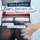 Zoe - Sind denn alle netten Männer schwul?