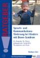 Sprach- und Kommunikationsförderung bei Kindern mit Down-Syndrom