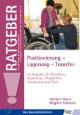 Positionierung, Lagerung, Transfer