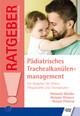 Pädiatrisches Trachealkanülenmanagement