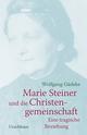Marie Steiner und die Christengemeinschaft