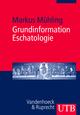 Grundinformation Eschatologie