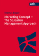 Marketing Concept - The St.Gallen Management Approach