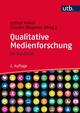 Qualitative Medienforschung