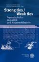 Strong ties/Weak ties