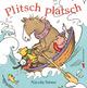 Plitsch Platsch
