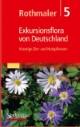 Rothmaler, Exkursionsflora von Deutschland 5