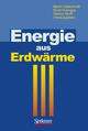 Energie aus Erdwärme