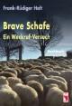 Brave Schafe - Ein Weckruf-Versuch