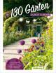 In 130 Gärten durch Europa - Claus Schweitzer