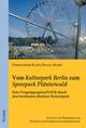 Vom 'Kulturpark Berlin' zum 'Spreepark Plänterwald'