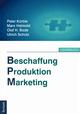 Beschaffung, Produktion, Marketing
