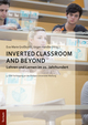 Inverted Classroom and Beyond