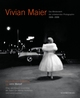 Vivian Maier - Das Meisterwerk der unbekannten Photographin 1926-2009