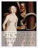 Die Malerei der Deutschen Renaissance 1484-1555
