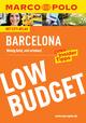 MARCO POLO Reiseführer Low Budget Barcelona