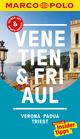 MARCO POLO Reiseführer Venetien, Friaul, Verona, Padua, Triest