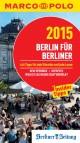MARCO POLO Cityguide Berlin für Berliner 2015