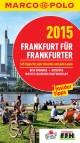 MARCO POLO Cityguide Frankfurt für Frankfurter 2015