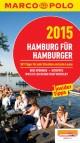 MARCO POLO Cityguide Hamburg für Hamburger 2015