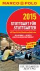 MARCO POLO Cityguide Stuttgart für Stuttgarter 2015
