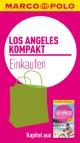 MARCO POLO kompakt Reiseführer Los Angeles - Einkaufen