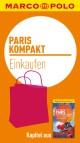 MARCO POLO kompakt Reiseführer Paris - Einkaufen