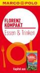MARCO POLO kompakt Reiseführer Florenz - Essen & Trinken