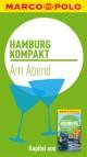 MARCO POLO kompakt Reiseführer Hamburg - Am Abend