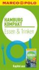 MARCO POLO kompakt Reiseführer Hamburg - Essen & Trinken