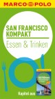 MARCO POLO kompakt Reiseführer San Francisco - Essen & Trinken
