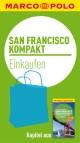 MARCO POLO kompakt Reiseführer San Francisco - Einkaufen