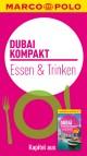 MARCO POLO kompakt Reiseführer Dubai - Essen & Trinken