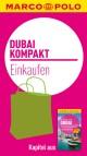 MARCO POLO kompakt Reiseführer Dubai - Einkaufen