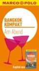 MARCO POLO kompakt Reiseführer Bangkok - Am Abend