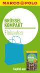 MARCO POLO kompakt Reiseführer Brüssel - Einkaufen