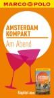 MARCO POLO kompakt Reiseführer Amsterdam - Am Abend