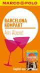 MARCO POLO kompakt Reiseführer Barcelona - Am Abend