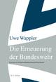 Die Erneuerung der Bundeswehr