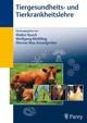 Tiergesundheitslehre- und Tierkrankheitslehre