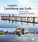 Landkreis Landsberg am Lech - Heimat zwischen Oberbayern und Schwaben