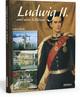 Ludwig II und seine Schlösser