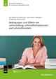 Bedingungen und Effekte von Lehrerbildung, Lehrkraftkompetenzen und Lehrkrafthandeln