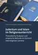 Judentum und Islam im Religionsunterricht