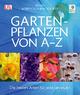 Gartenpflanzen von A-Z