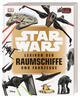 Star Wars Lexikon der Raumschiffe und Fahrzeuge