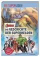 MARVEL Avengers - Die Geschichte der Superhelden