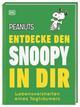 Peanuts: Entdecke den Snoopy in dir