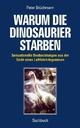 Warum die Dinosaurier starben